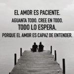 Frases de el amor es paciente