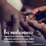 Frases Bonitas: Un matrimonio Feliz y amor