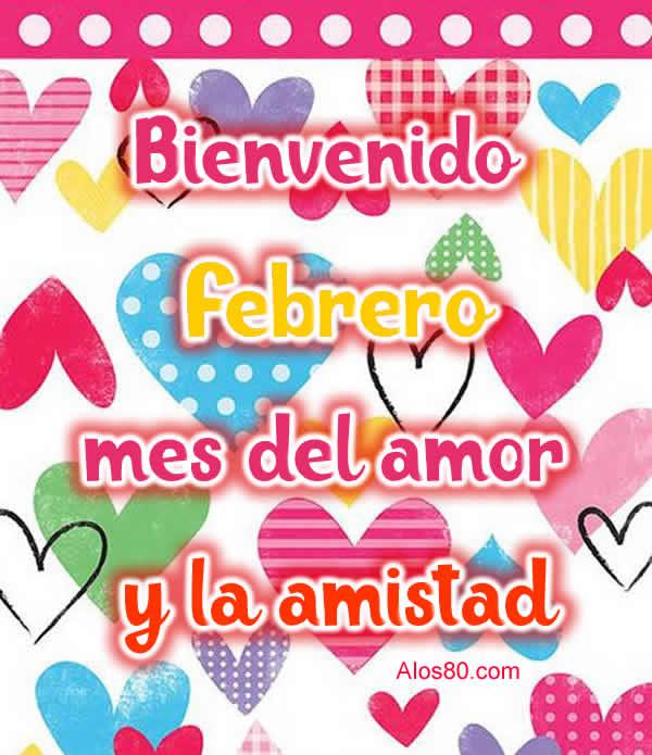 Frases De Bienvenido Febrero Con Imagenes Lindas