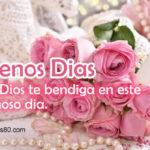 Frases lindas con mensajes de Buenos Dias