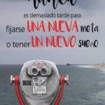 Frases con Fotos bonitas: Un nuevo sueño