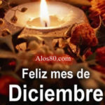 Imagenes lindas con mensajes de Bienvenido Diciembre