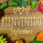 Frases bonitas con mensajes de Septiembre