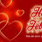 Frases: Feliz mes de Febrero con imagenes