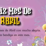 Bienvenido mes de Abril con Frases bonitas