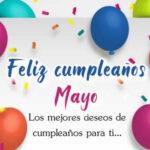 Frases de Feliz cumpleaños para los nacidos en Mayo