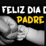 Imagenes con Frases de Feliz dia del Padre 2021